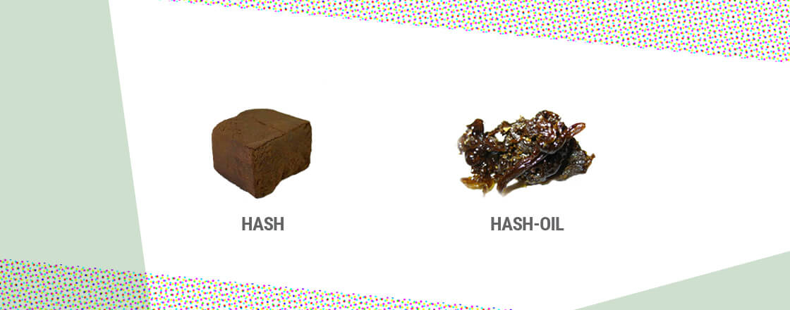 Hash and Hash-Oil